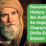 Genuine History of Ibn Arabi | An Important Character of Dirilis Ertugrul Season