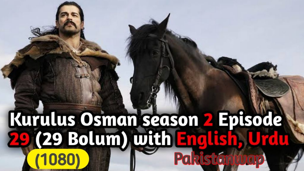 Kurulus Osman Episode 29 with English, Urdu