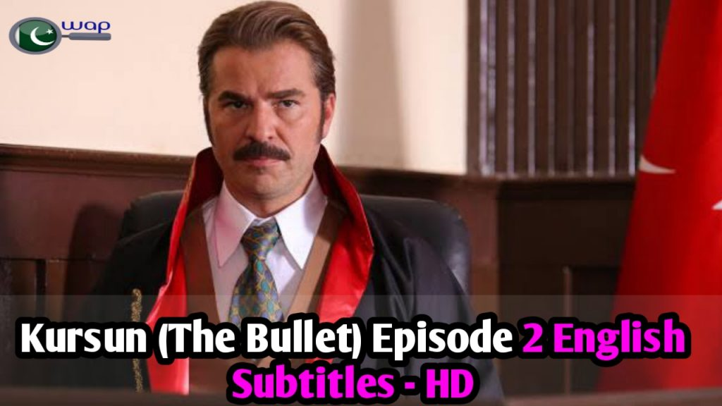 Kursun Episode 2 English Subtitles (The Bullet)