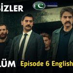 The Isimsizler Episode 6 With English Subtitles HD