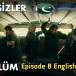 The Isimsizler Episode 8 With English Subtitles HD
