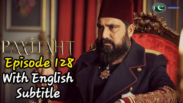 Payitaht Abdulhamid Episode 128 With English Subtitle - Trailer 1