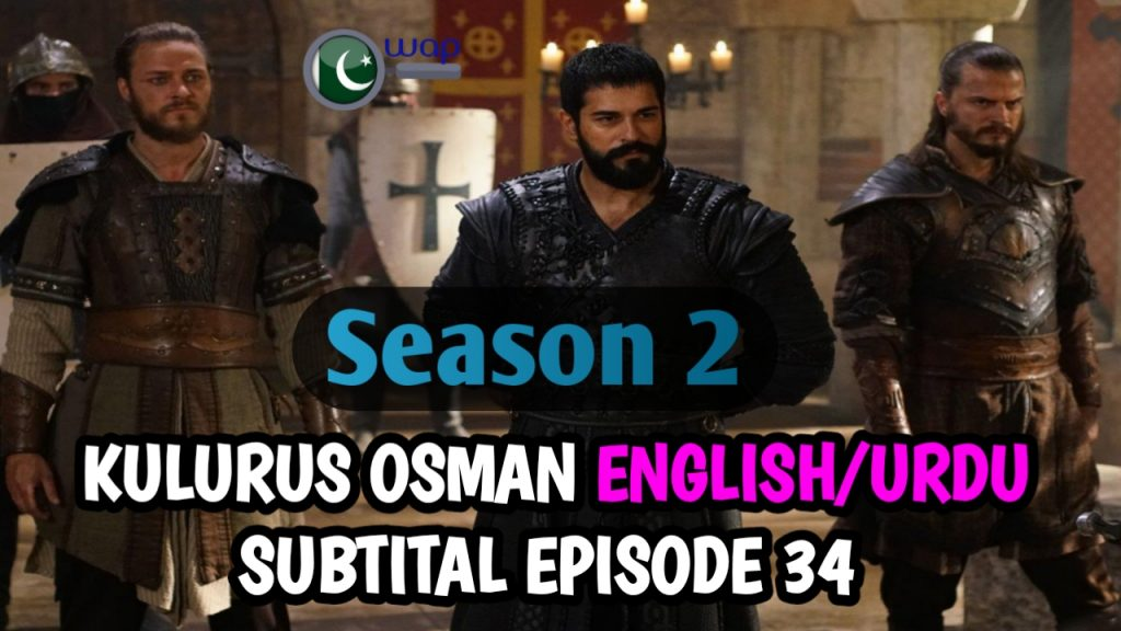 Kurulus Osman season 2 Episode 34