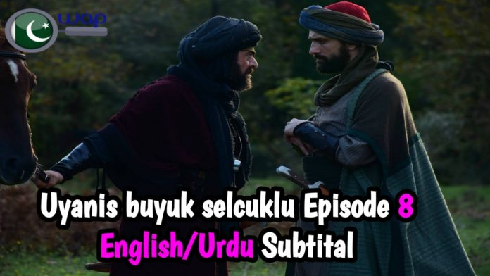 Uyanis Buyuk Selcuklu Episode 8 English