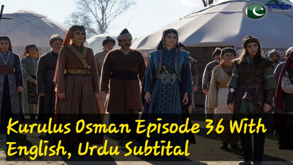 Kurulus Osman season 2 Episode 36 with English, Urdu Subtitles