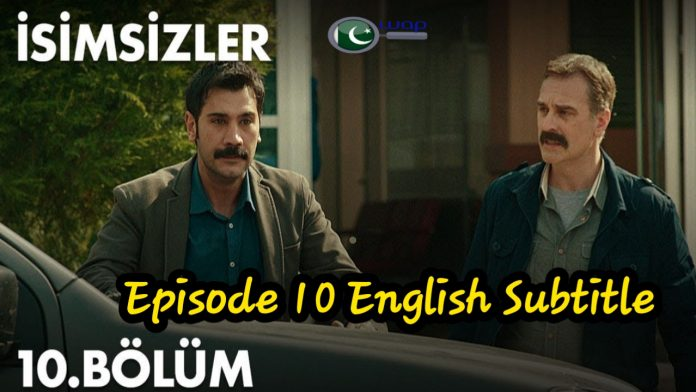 The Isimsizler Episode 10 With English Subtitles HD