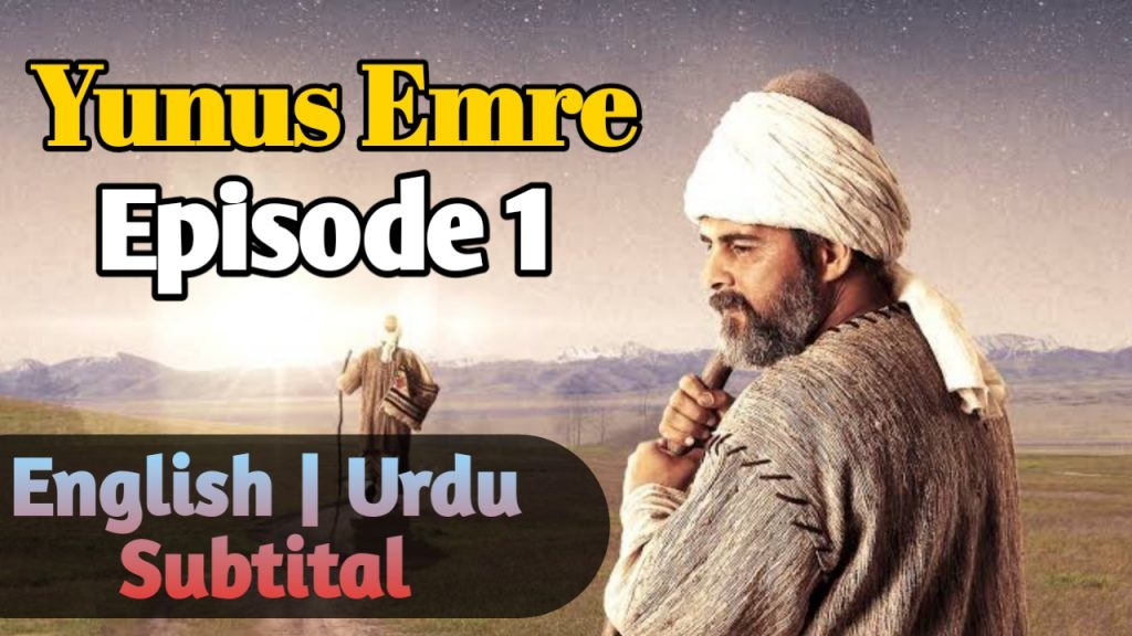 Yunus Emre English, Urdu Subtitle Episode 1 ( Season 1 )