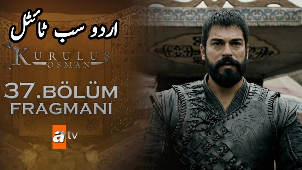 Kurulus Osman Episode 37 with Urdu Subtitles ( Season 2 )