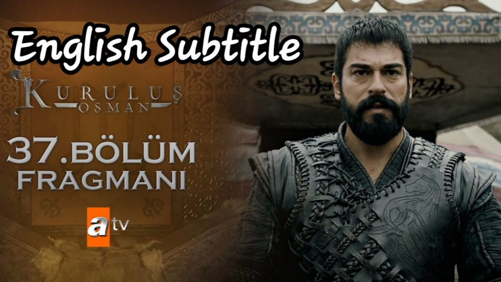 Kurulus Osman Season 2 Episode 37 with English, Urdu Subtitles