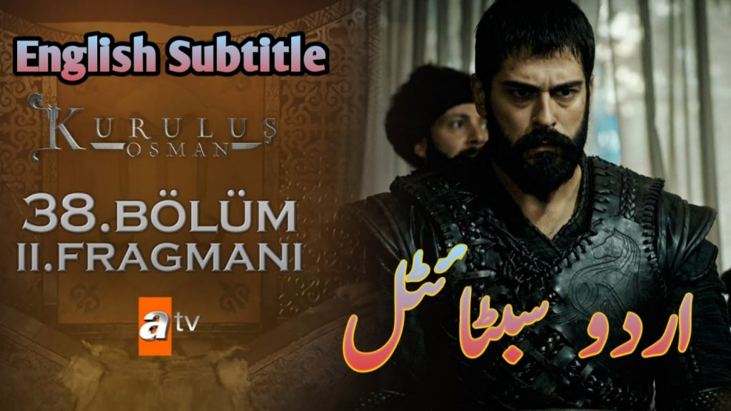 Kurulus Osman Episode 38 with English, Urdu Subtitles