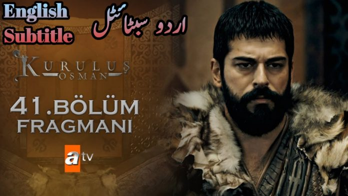 Kurulus Osman Episode 41 With English & Urdu Subtitles Free of Cost ( Osman Episode 12 )
