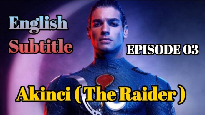 AKINCI Episode 3 With English Subtitle Free of Cost (THE RAIDER)