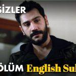 Isimsizler Episode 23 English Subtitle HD ( Nameless Season 2 ) Full HD