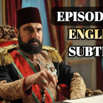 Payitaht Abdulhamid Episode 138 With English Subtitle Free of cost