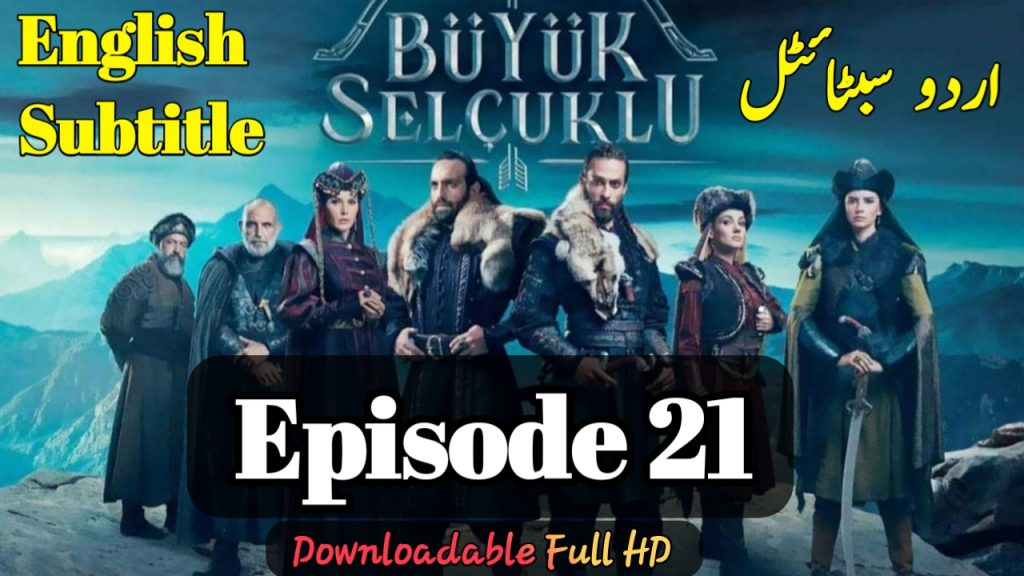 Buyuk Selcuklu Great Seljuk Episode 21 English, Urdu Subtitles ( Nizam-E-Alam )