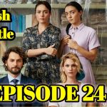 The Masumlar Apartmani EPISODE 24 With English Subtitles Free of Cost