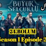 Uyanis Buyuk Selcuklu Episode 24 (Great Seljuks) English & Urdu Subtitles