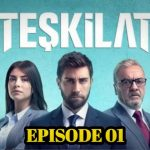 Teskilat Episode 1 English and Urdu Subtitles Season 1 free of Cost