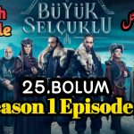 Uyanis Buyuk Selcuklu Episode 25 (Great Seljuks) English & Urdu Subtitles