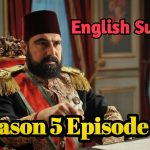 Watch Payitaht Abdulhamid Episode 142 English Subtitles Free of Cost