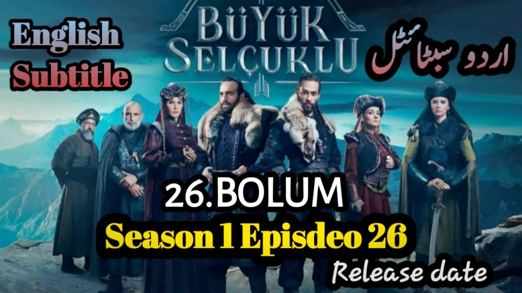 Uyanis Buyuk Selcuklu Episode 26 (Great Seljuks) English & Urdu Subtitles