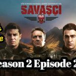 Savasci Season 2 Episode 20 With English Subtitle free of Cost