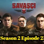 Savasci Season 2 Episode 21 With English Subtitle free of Cost