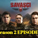 Savasci Season 2 Episode 22 With English Subtitle free of Cost