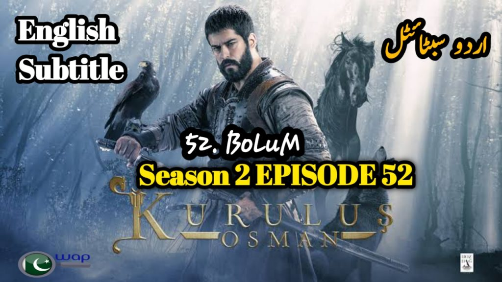 Kurulus Osman Season 2 Episode 52 English & Urdu Subtitles