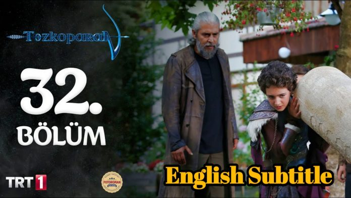 Tozkoparan Season 2 Episode 32 With English Subtitle Free of Cost (The Archer Kid)