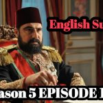 Payitaht Abdulhamid Episode 145 English Subtitles Free of Cost