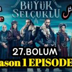 ♟️👉Uyanis Buyuk Selcuklu Episode 27 English & Urdu (Great Seljuks) Subtitles Free