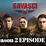 Savasci Season 2 Episode 25 With English Subtitle free of Cost