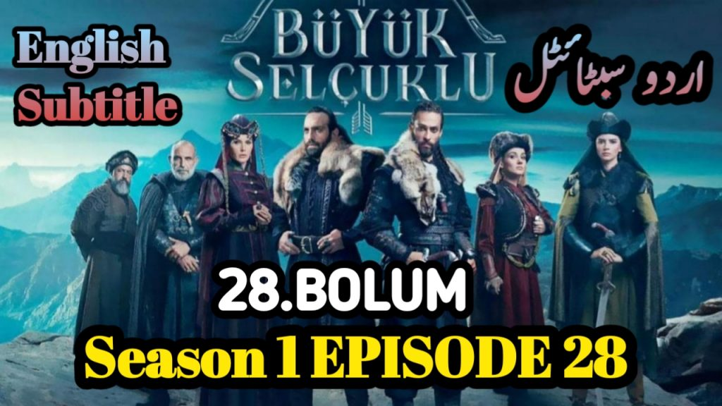 👉❣️Uyanis Buyuk Selcuklu Episode 28 English, Urdu Subtitles free of Cost
