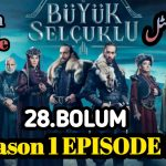 👉❣️Uyanis Buyuk Selcuklu Episode 28 English & Urdu (Great Seljuks) Subtitles Free