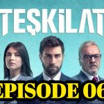 ▶️❣️Teskilat Episode 6 English Subtitles Season 1 free of Cost