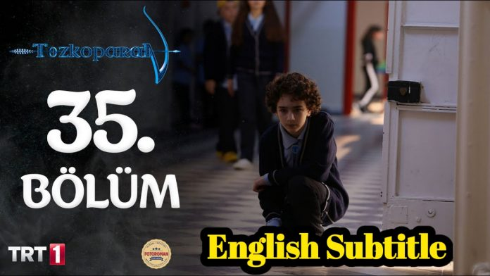 Tozkoparan Season 2 Episode 35 With English Subtitle Free of Cost (The Archer Kid)