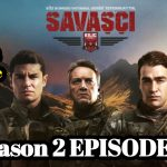 Savasci Season 2 Episode 27 With English Subtitle free of Cost