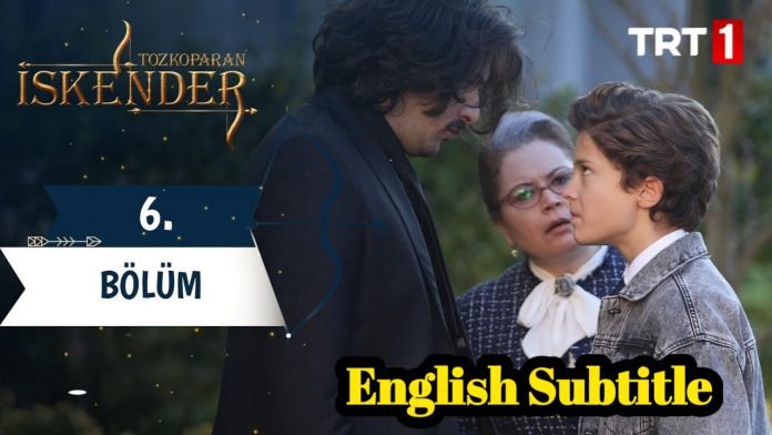 Tozkoparan iskender Season 1 Episode 6 With English Subtitles Free Of Cost