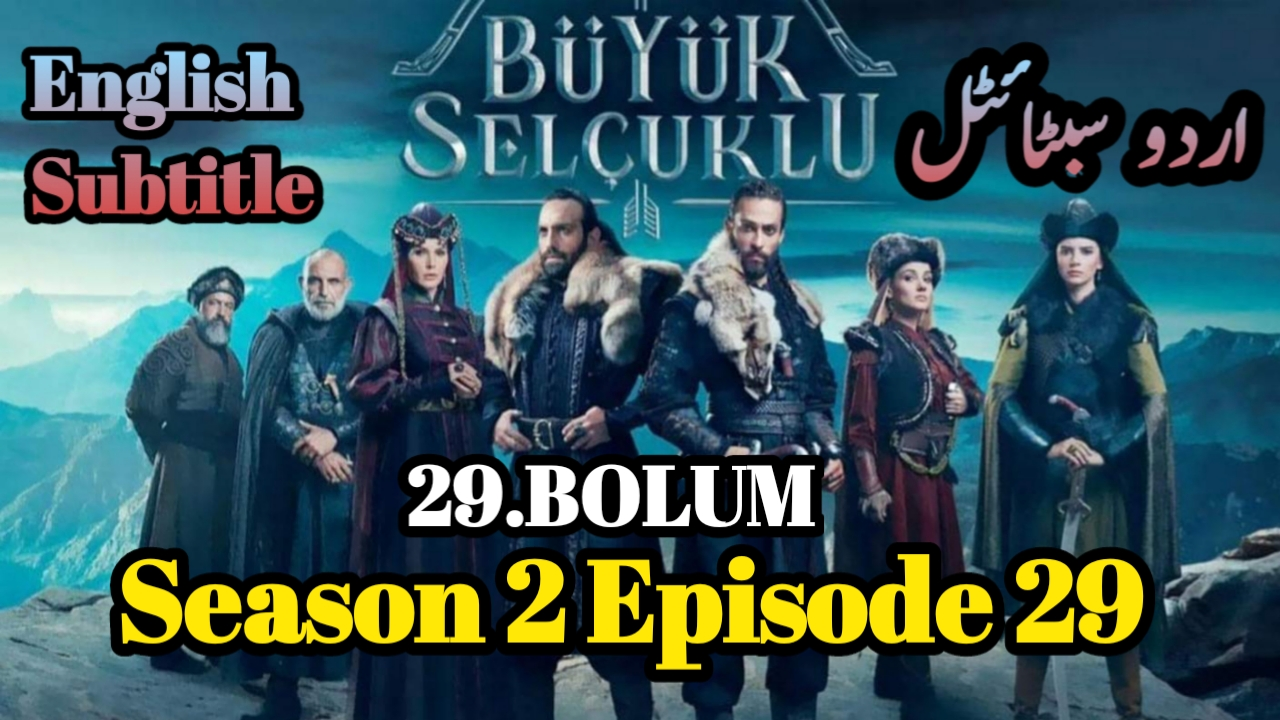 Uyanis Buyuk Selcuklu Episode 29 English & Urdu Subtitles ( Great Seljuks )