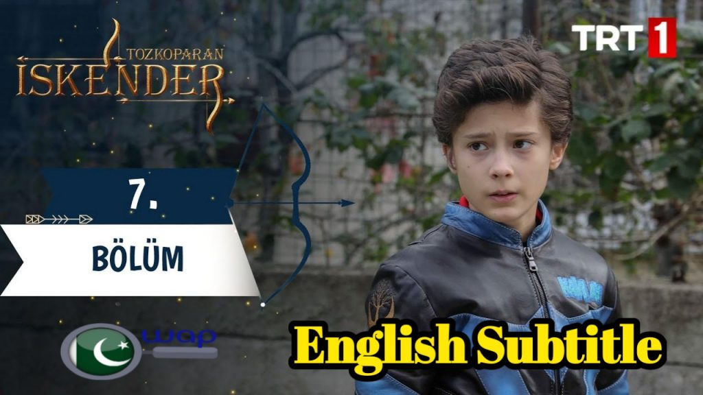 Tozkoparan iskender Episode 7 With English Subtitles Free Of Cost
