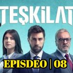 Teskilat Episode 8 English And Urdu Subtitles free of Cost