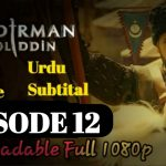 Mendirman Jaloliddin Episode 12 Urdu & English Subtitles Free