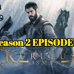 Kurulus Osman Season 2 Episode 57 Urdu and English Subtitles Free