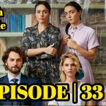Masumlar Apartmani EPISODE 33 With English Subtitles Free of Cost