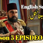 Payitaht Abdulhamid Episode 150 English and Urdu Subtitles Free