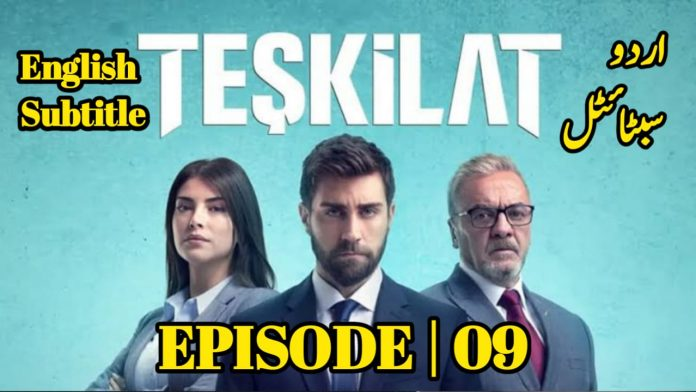 Teskilat Episode 9 English And Urdu Subtitles free of Cost