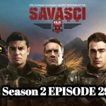 Savasci Season 2 Episode 29 With English Subtitle free of Cost