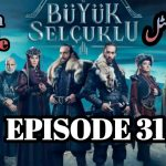Uyanis Buyuk Selcuklu Episode 31 English & Urdu Subtitles Free