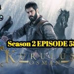 Kurulus Osman Season 2 Episode 58 English and Urdu Subtitles Free and First of All